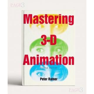 Mastering 3D Animation