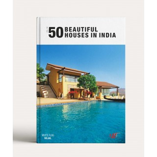 50 Beautiful Houses In India Volume 4