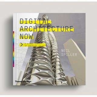 Digital Architecture Now: A Global Survey of Emerging Talent