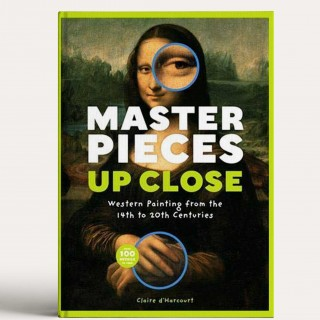 Masterpieces Up Close: Western Painting from the 14th to 20th Centuries