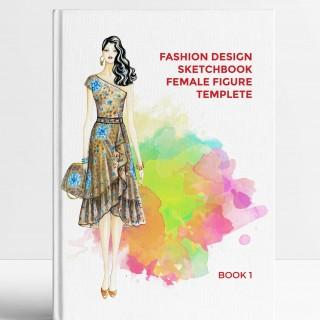 Fashion Design Sketchbook Female Figure Templete