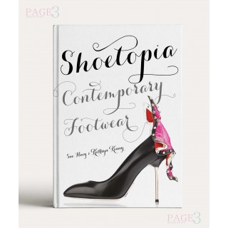 Shoetopia: Contemporary Footwear