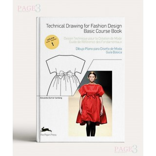 Technical Drawing for Fashion Design 1: Basic Course Book