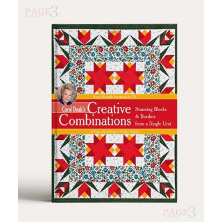 Carol Doak's Creative Combinations w/ CD: Stunning Blocks & Borders from a Single Unit 32 Paper-Pieced Units 8 Quilt Projects (with CD-ROM)