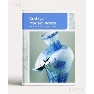 Craft for a Modern World: The Renwick Gallery Collection