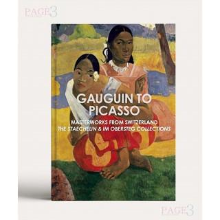 Gauguin to Picasso, Masterworks from Switzerland: The Staechelin & Im Obersteg Collections