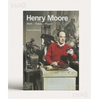 Henry Moore: Work, Theory, Reception