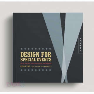 Design for Special Events: 500 of the Best Logos, Invitations, and Graphics