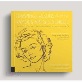 Drawing Lessons from the Famous Artists School: Classic Techniques and Expert Tips from the Golden Age of Illustration - Featuring the work and words illustrators