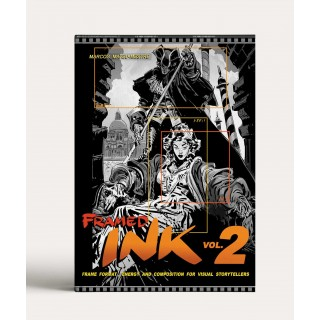 Framed Ink 2: Frame Format, Energy, and Composition for Visual Storytellers