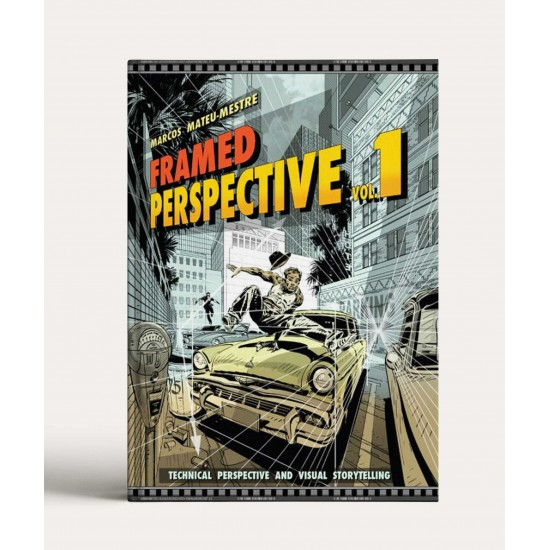 Framed Perspective Vol. 1: Technical Drawing for Visual Storytelling